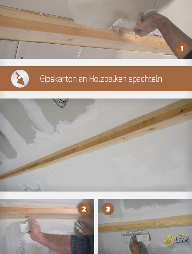 Gipskarton an Holzbalken spachteln - Anleitung @ diybook.at