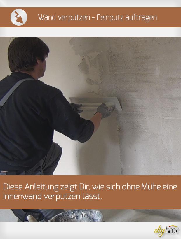Bekannt Innenwand verputzen - Feinputz auftragen - Anleitung @ diybook.at GJ13