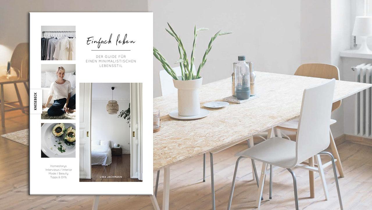 buchtipp einfach leben der minimalismus ratgeber in