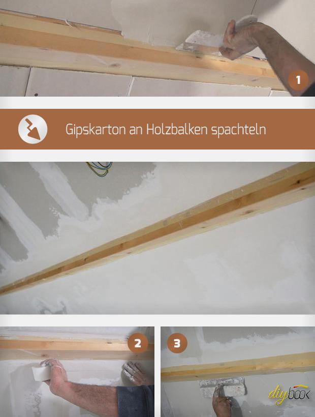 Holzbalken Schleifen gipskarton an holzbalken spachteln - anleitung @ diybook.at