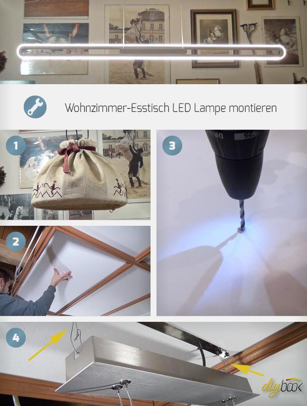 Wohnzimmer-Esstisch LED Lampe montieren - Anleitung @ diybook.at