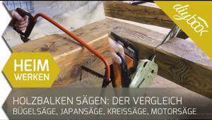 Embedded thumbnail for Holzbalken sägen – Aber womit?