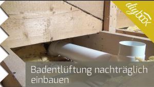 Embedded thumbnail for Badlüfter nachträglich einbauen