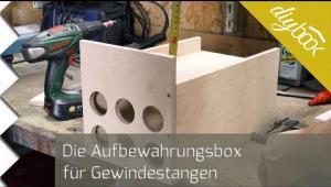 Embedded thumbnail for Werkzeugkiste für Gewindestangen selber bauen