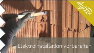Embedded thumbnail for Elektroinstallation vorbereiten