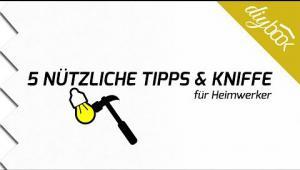 Embedded thumbnail for Gewusst wie: 5 Tipps und Kniffe für Heimwerker