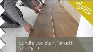 Embedded thumbnail for Landhausdielen-Parkett verlegen