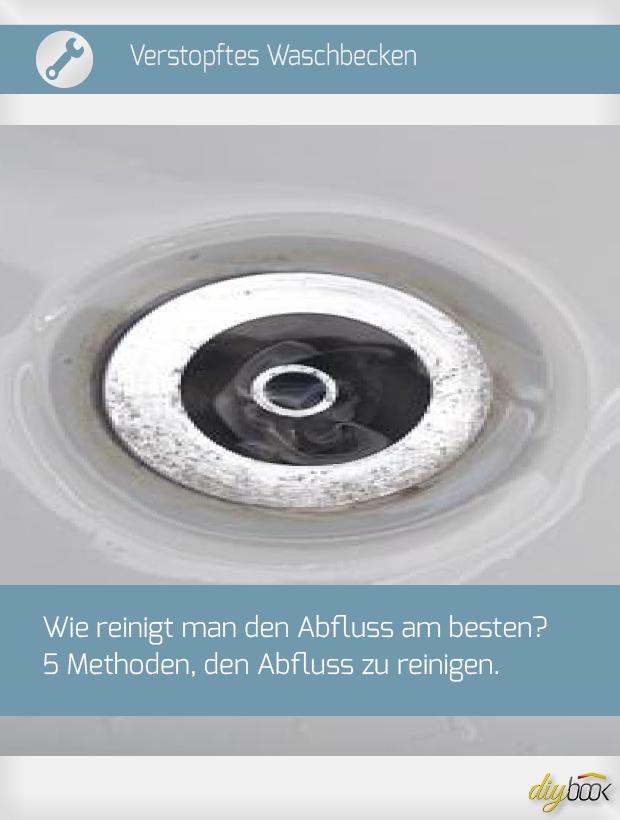 Verstopftes Waschbecken - 5 Methoden, den Abfluss zu ...